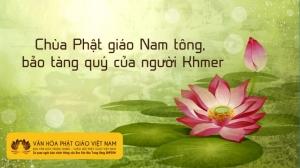 Chùa Phật giáo Nam tông, bảo tàng quý của người Khmer